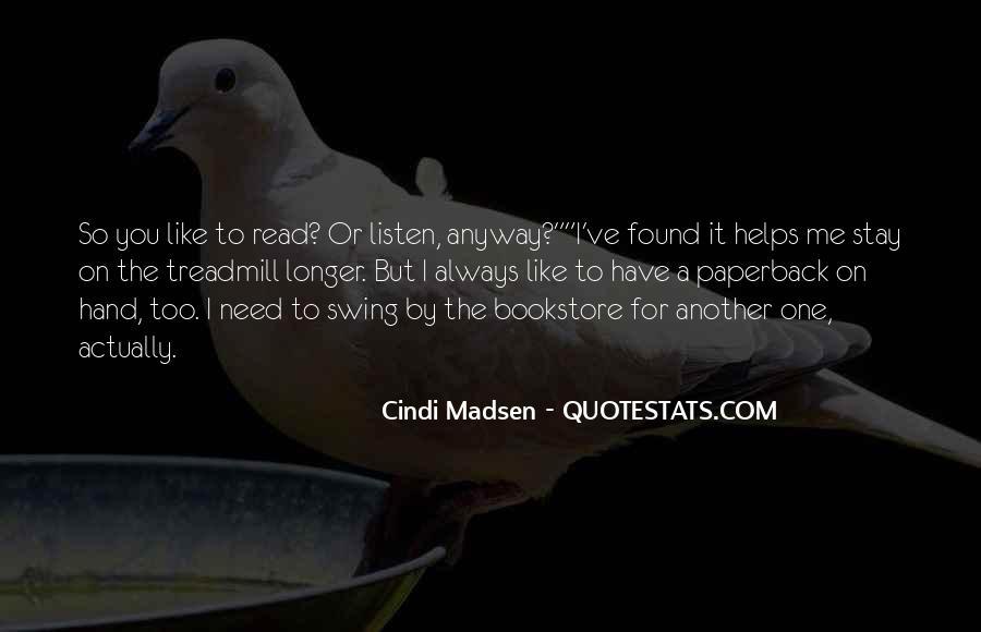 Cindi Madsen Quotes #1544145
