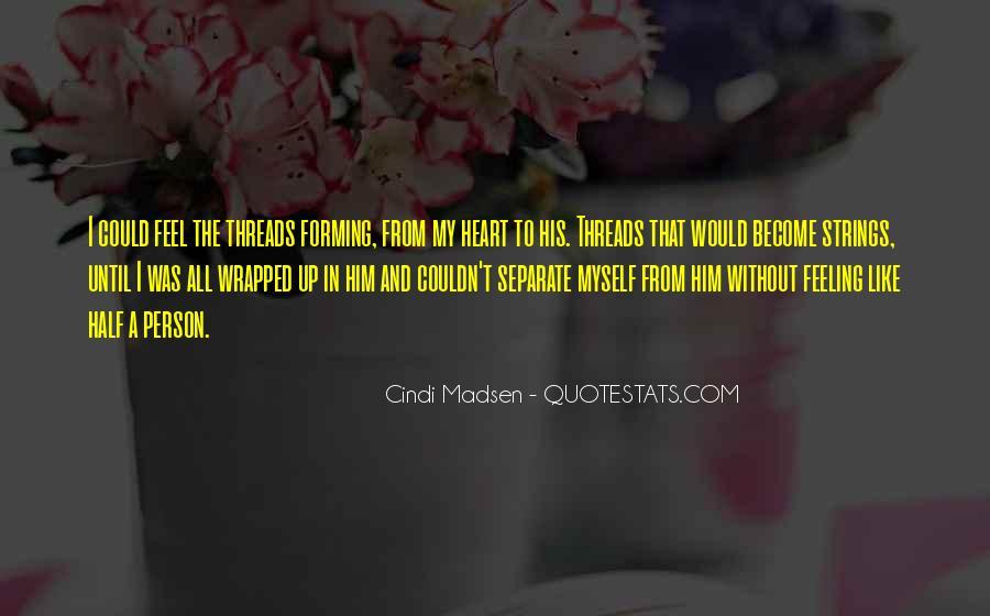 Cindi Madsen Quotes #1717612