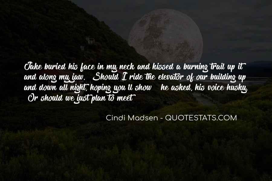 Cindi Madsen Quotes #886427