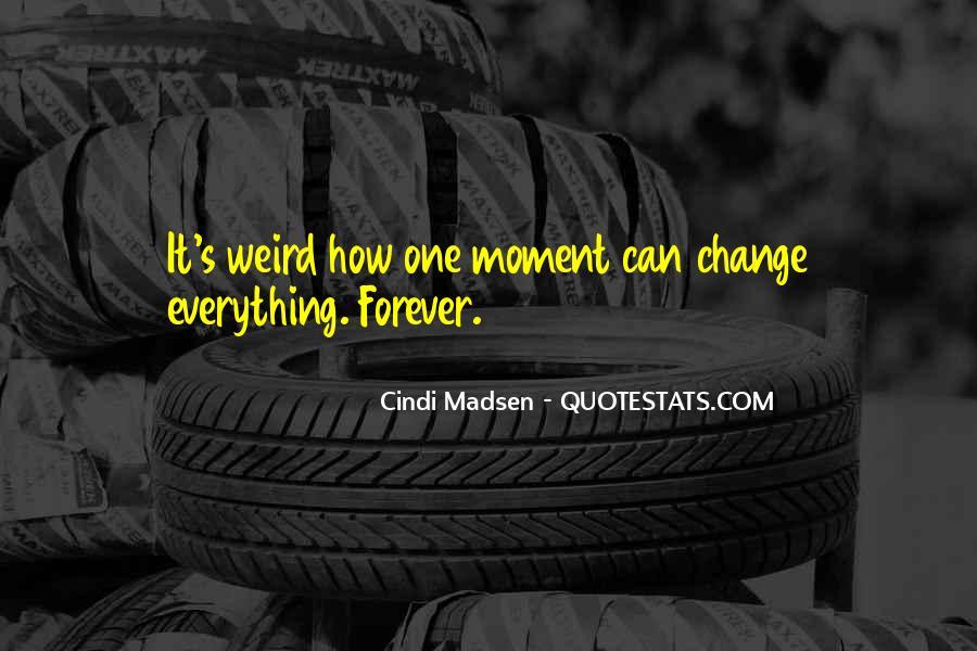 Cindi Madsen Quotes #92416