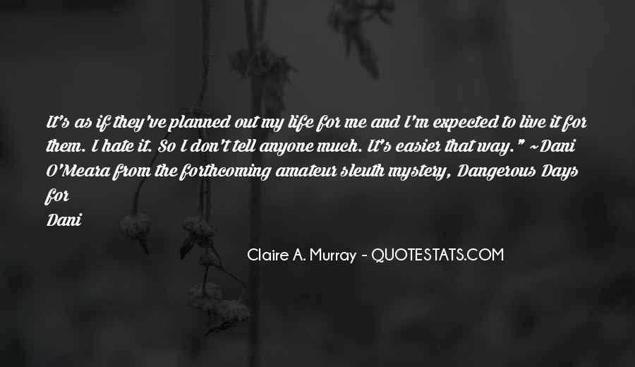 Claire A. Murray Quotes #952914
