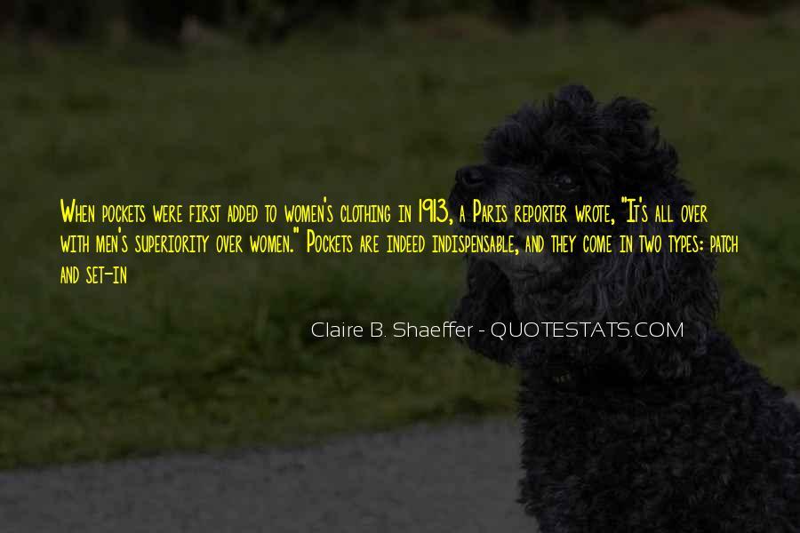 Claire B. Shaeffer Quotes #867611