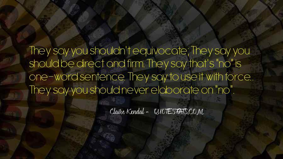 Claire Kendal Quotes #586661