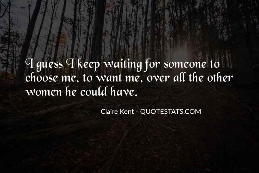 Claire Kent Quotes #1211489