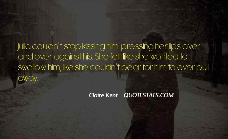 Claire Kent Quotes #1783226