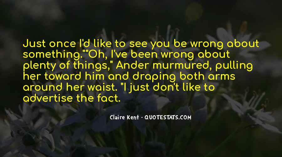 Claire Kent Quotes #931584