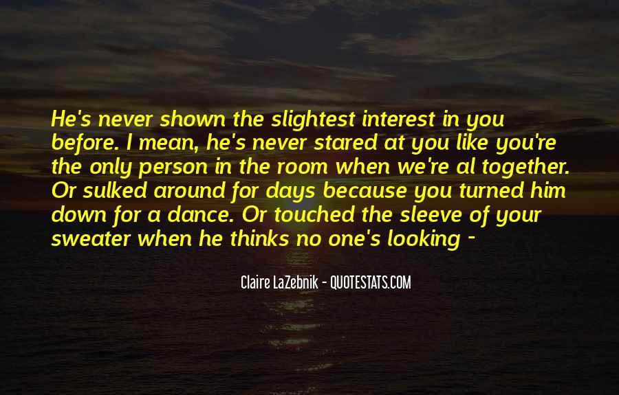 Claire LaZebnik Quotes #1639302