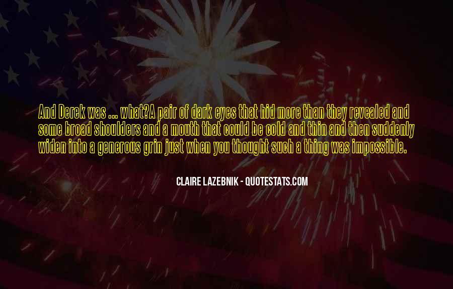 Claire LaZebnik Quotes #164840