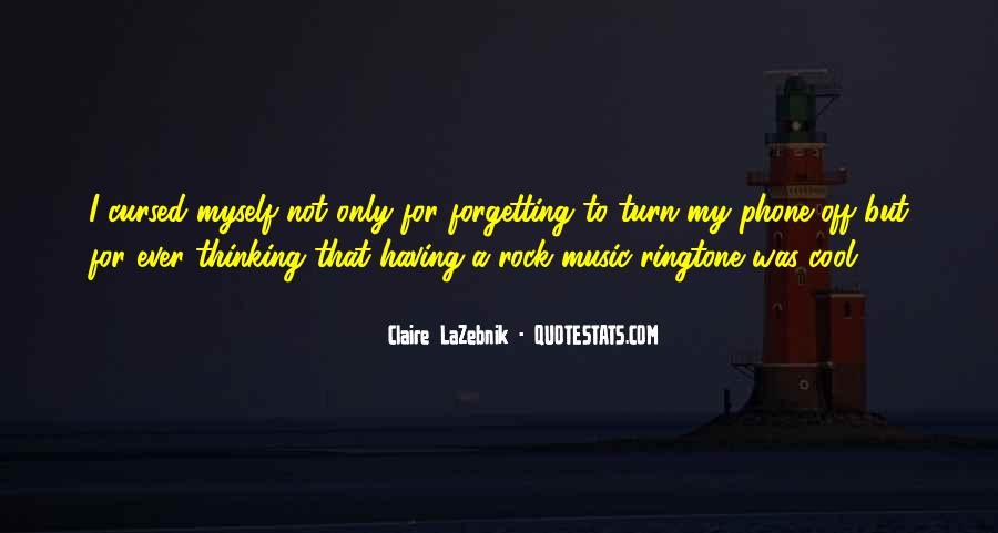 Claire LaZebnik Quotes #1862434