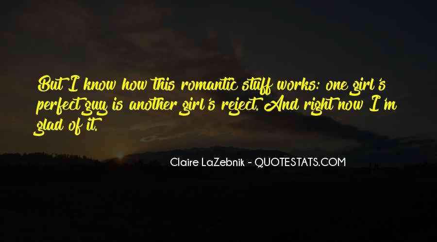 Claire LaZebnik Quotes #439726