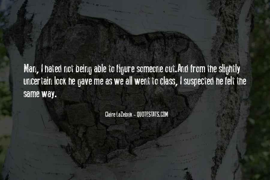 Claire LaZebnik Quotes #583205