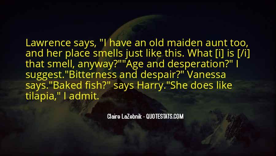 Claire LaZebnik Quotes #687936
