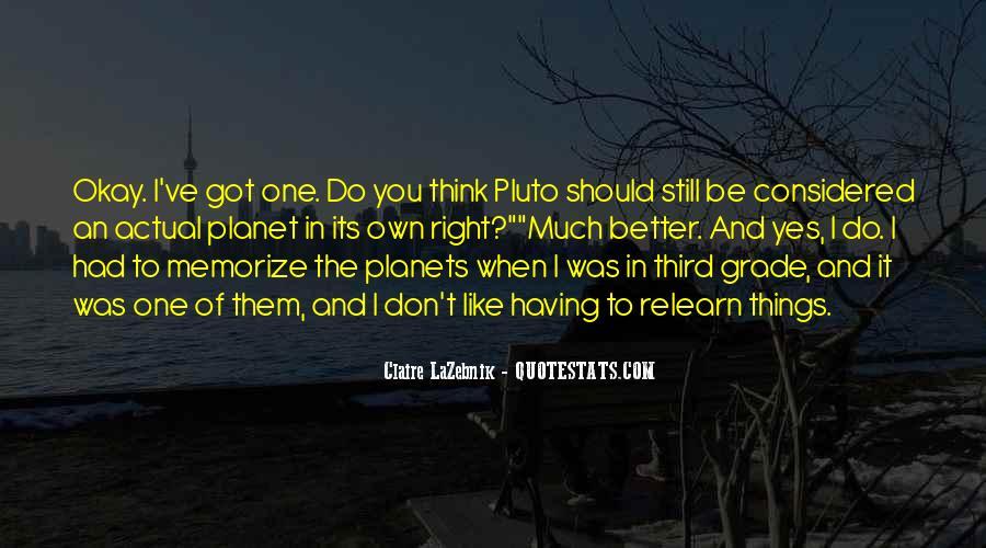 Claire LaZebnik Quotes #936030