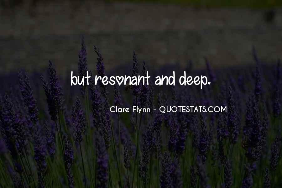 Clare Flynn Quotes #612855