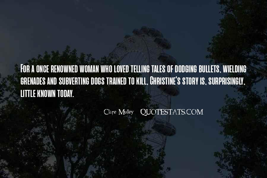 Clare Mulley Quotes #1333003