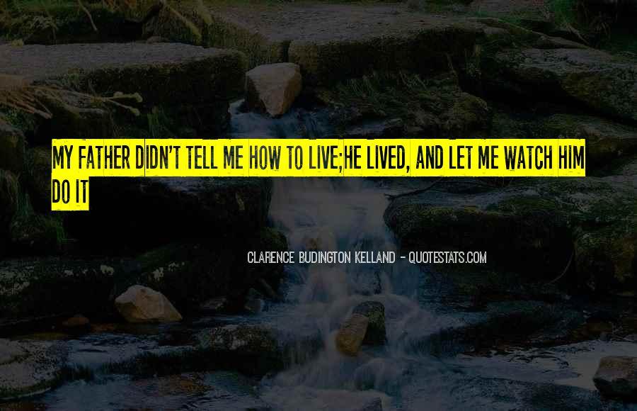 Clarence Budington Kelland Quotes #1684332