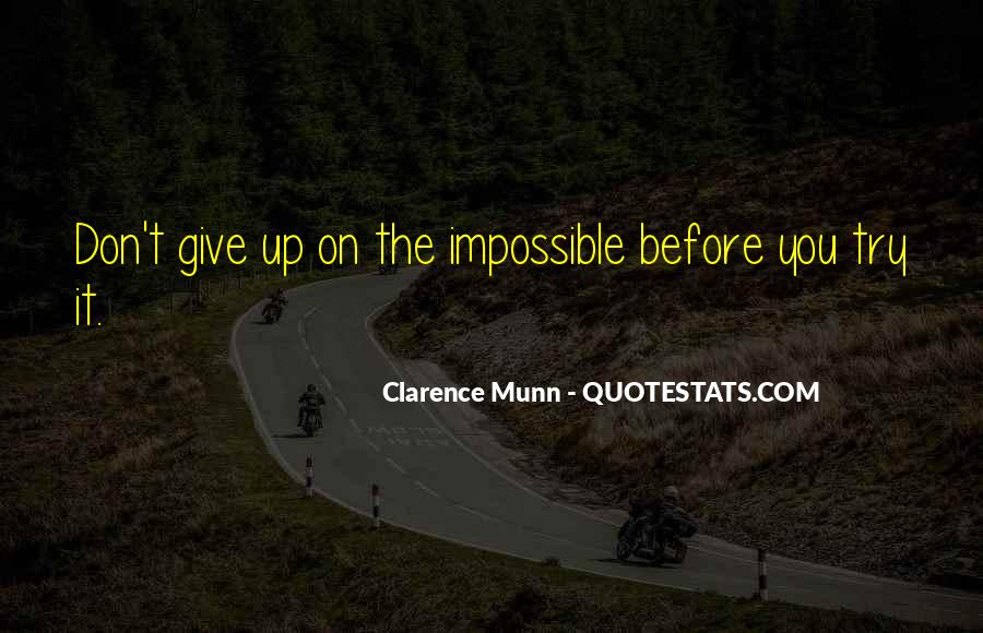Clarence Munn Quotes #574235