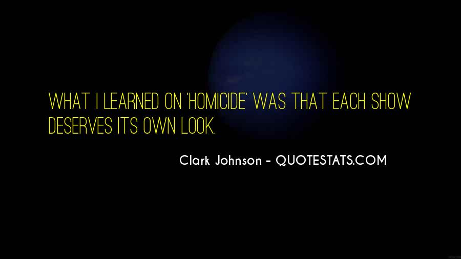 Clark Johnson Quotes #1341224