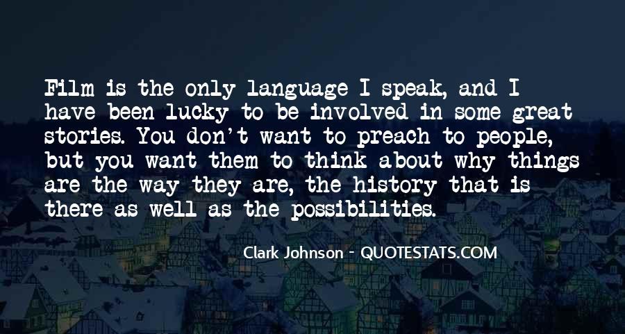 Clark Johnson Quotes #930563