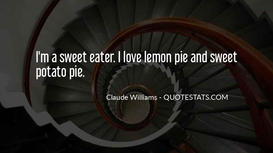 Claude Williams Quotes #771867