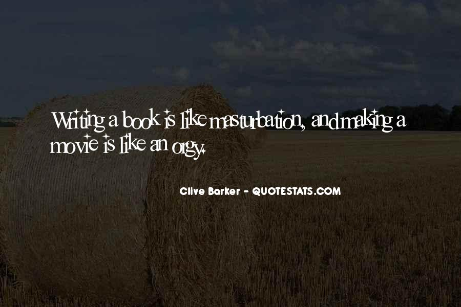 Clive Barker Quotes #1152584