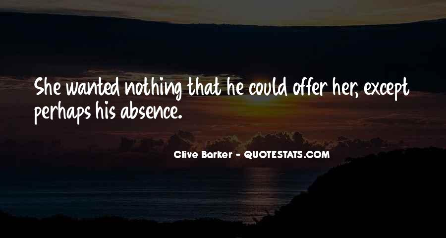 Clive Barker Quotes #1159146