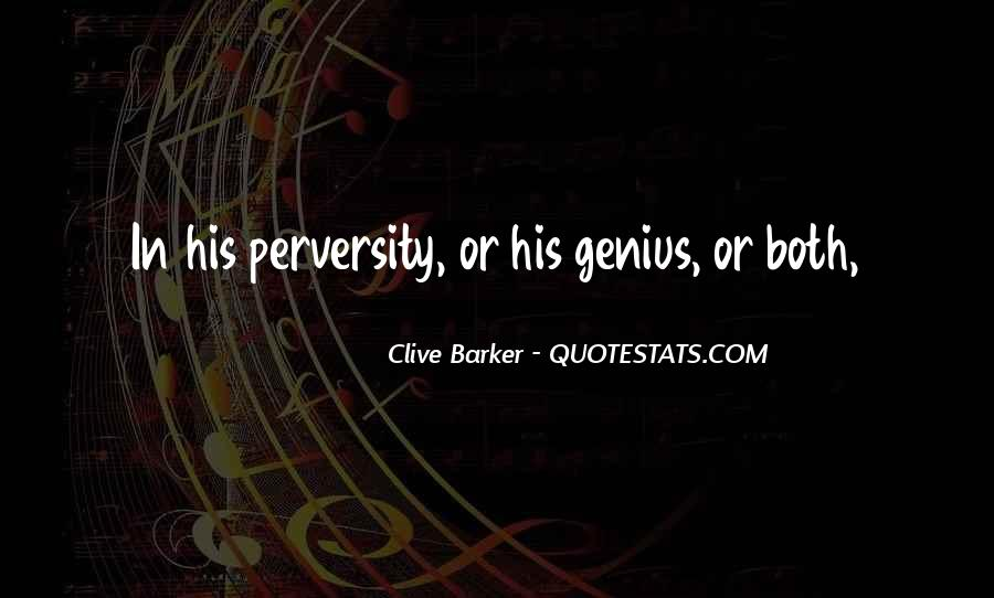 Clive Barker Quotes #1306516