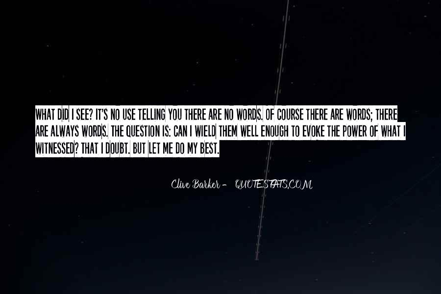 Clive Barker Quotes #1395440