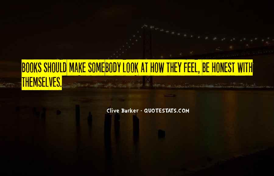 Clive Barker Quotes #1494701