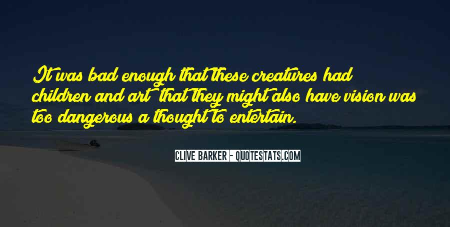Clive Barker Quotes #1599813