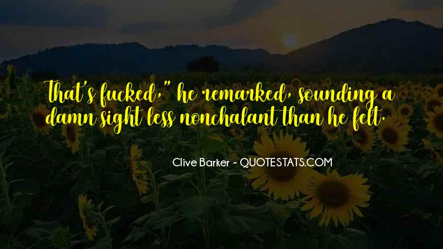 Clive Barker Quotes #282505