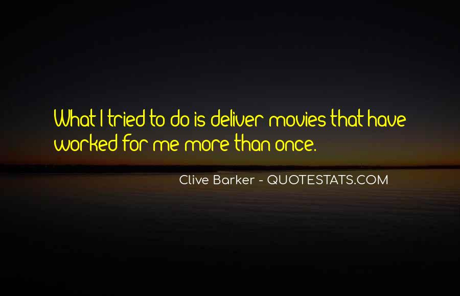 Clive Barker Quotes #567765