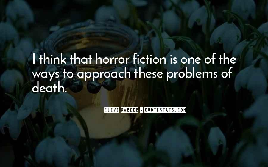 Clive Barker Quotes #861294