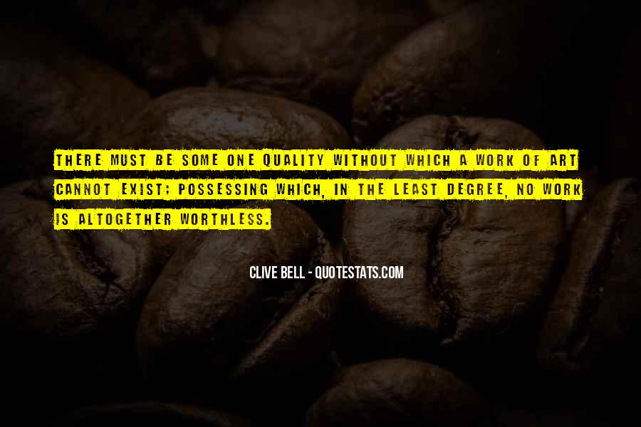 Clive Bell Quotes #1091398