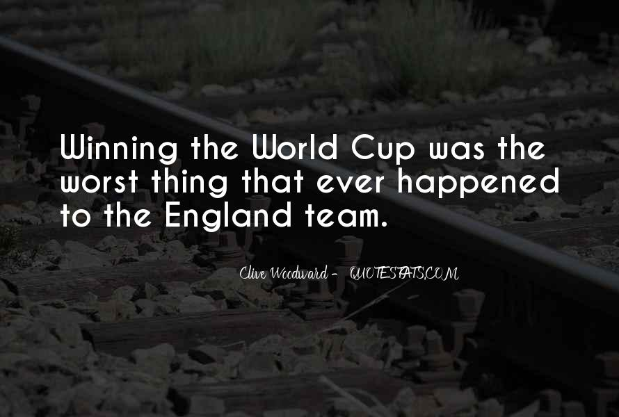 Clive Woodward Quotes #1452185