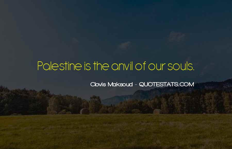 Clovis Maksoud Quotes #561949
