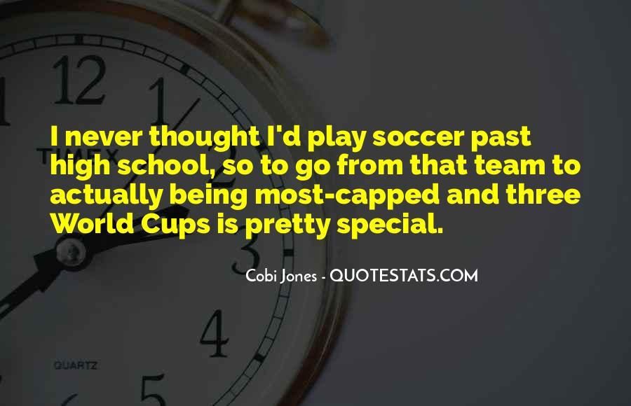 Cobi Jones Quotes #1597646