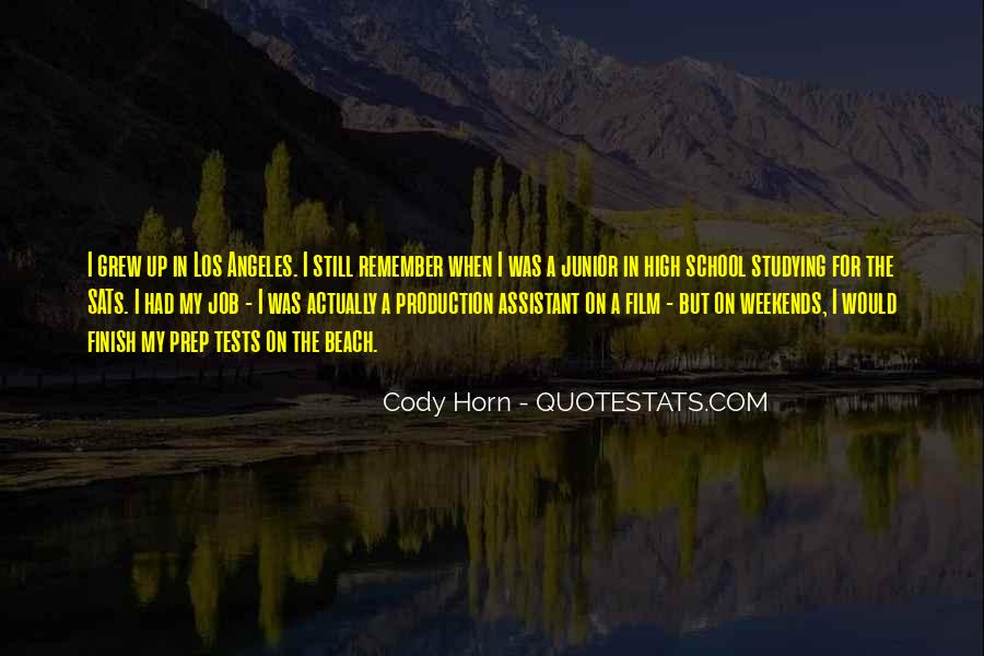 Cody Horn Quotes #1246892