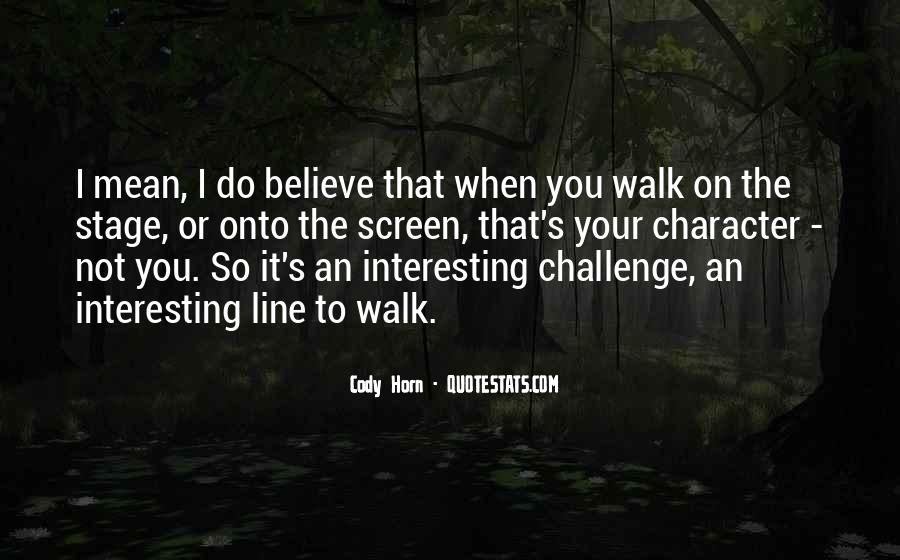 Cody Horn Quotes #125259
