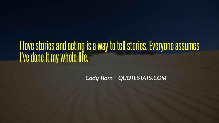 Cody Horn Quotes #148084