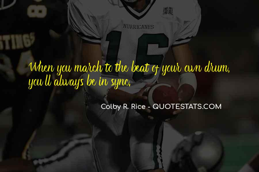 Colby R. Rice Quotes #215082