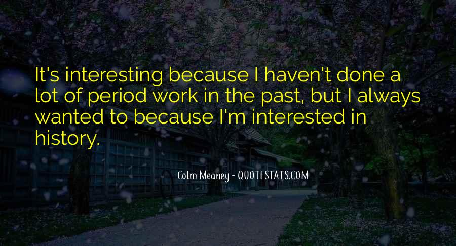 Colm Meaney Quotes #1112120