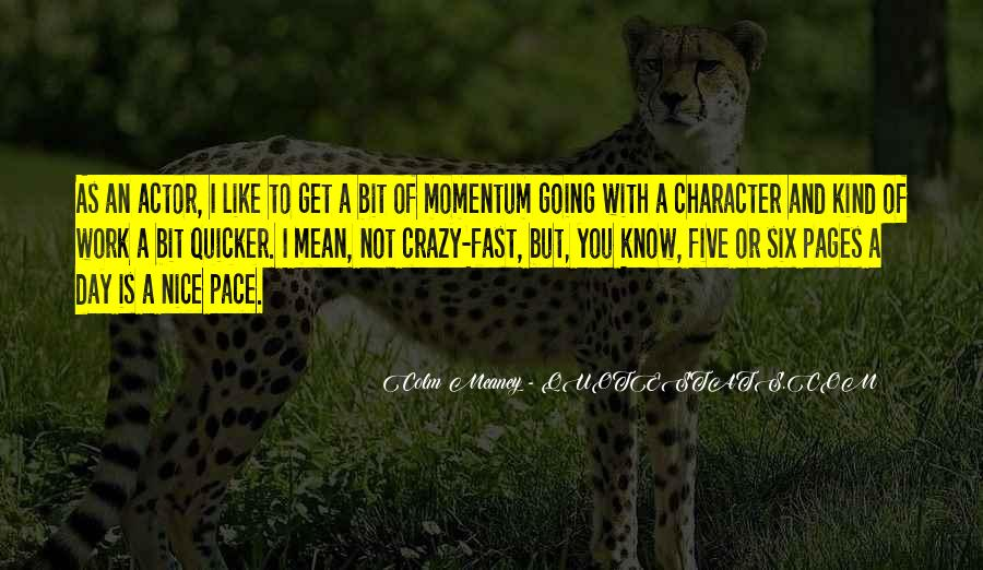 Colm Meaney Quotes #1330206