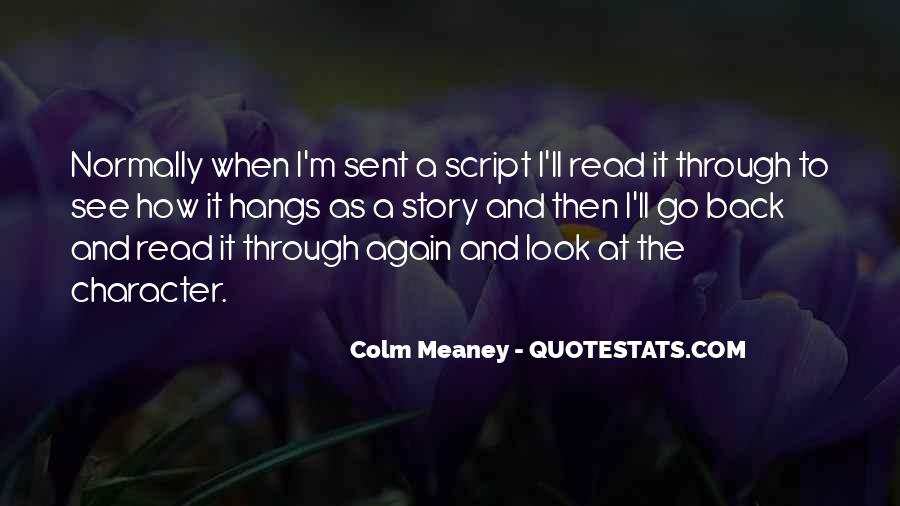 Colm Meaney Quotes #300237