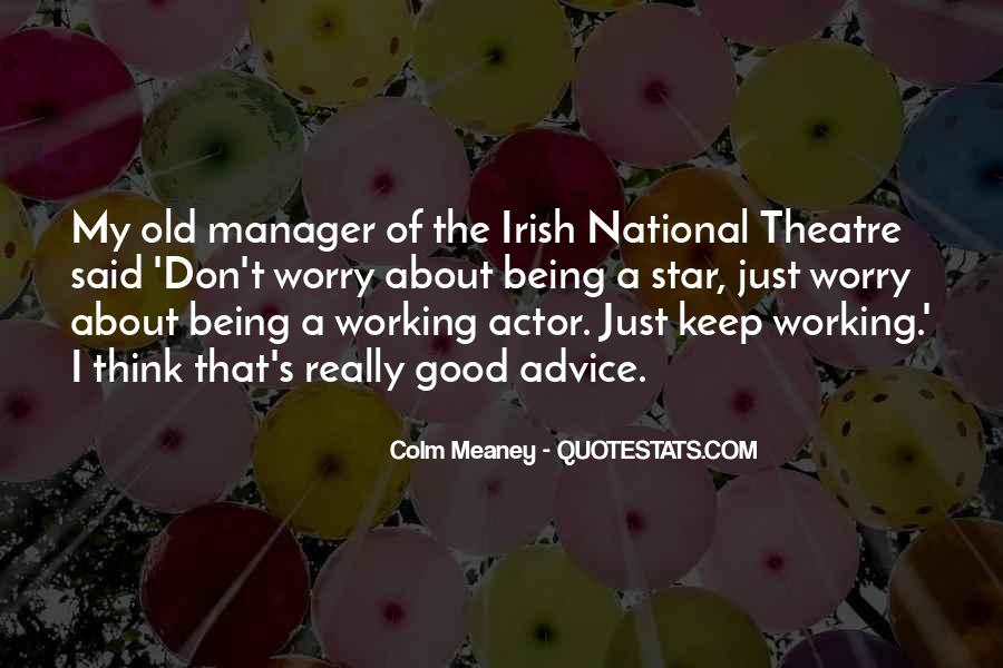 Colm Meaney Quotes #425719