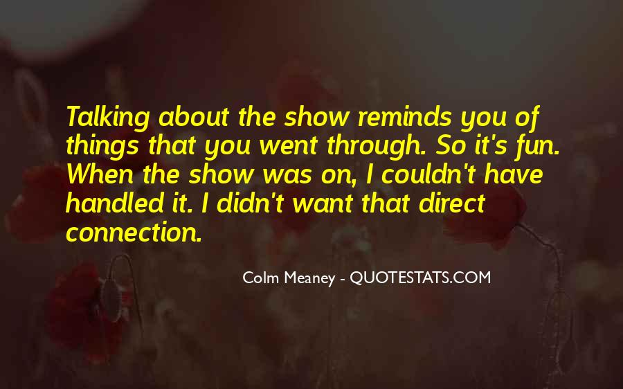 Colm Meaney Quotes #652844