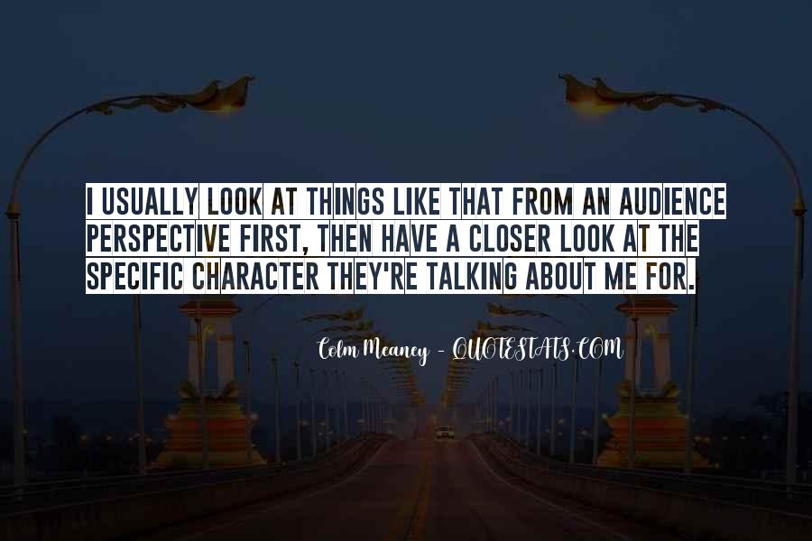 Colm Meaney Quotes #948951