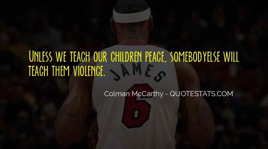 Colman McCarthy Quotes #1811727