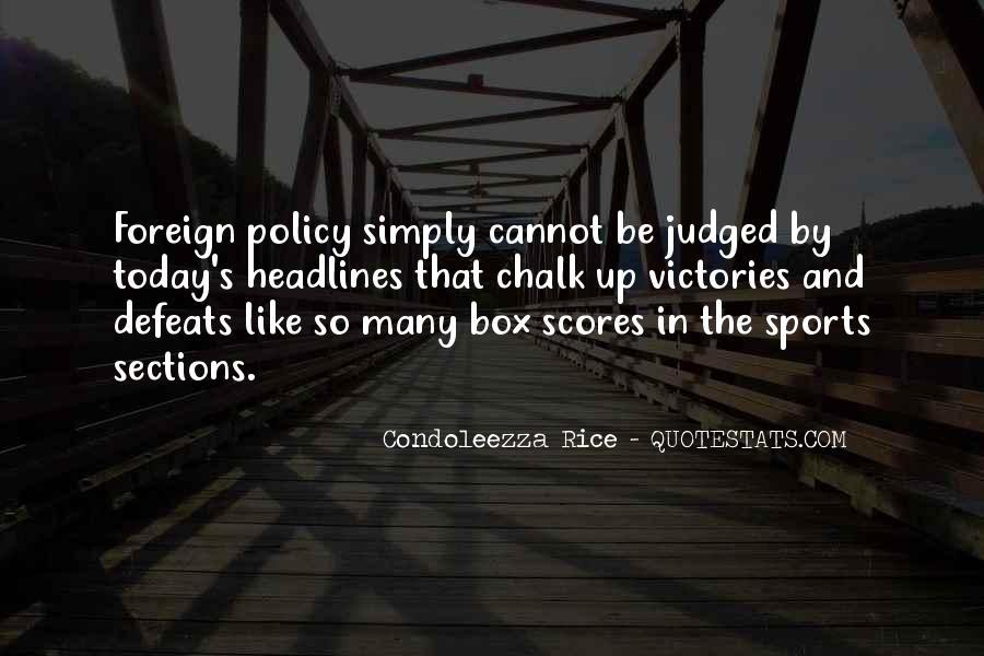 Condoleezza Rice Quotes #1112260