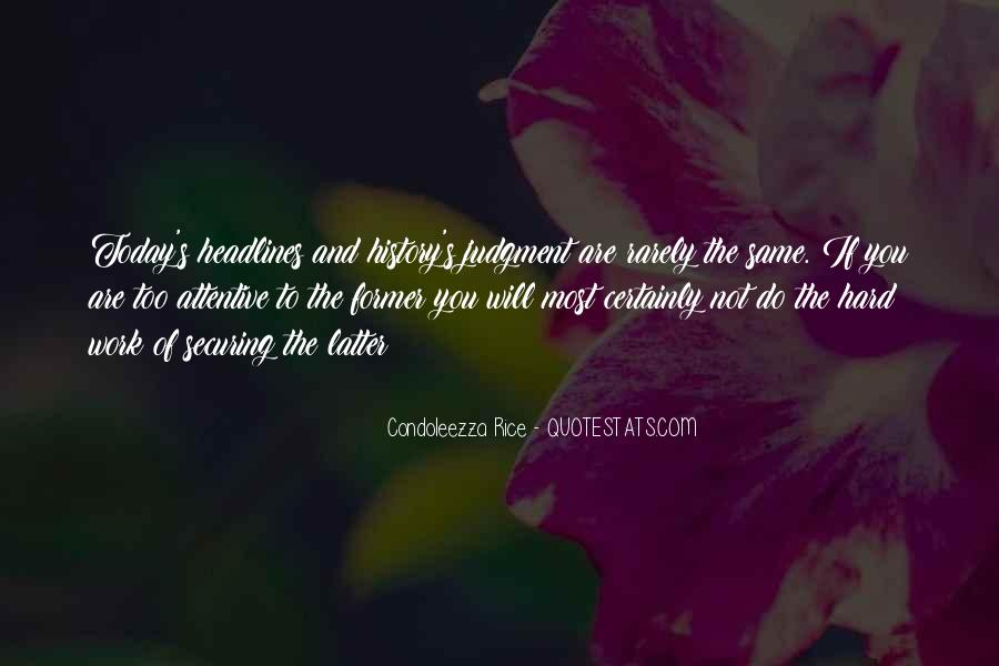 Condoleezza Rice Quotes #1121632